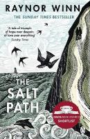Salt Path: The Sunday Times bestseller, shortlisted for the 2018 Costa Biography Award   & The Wainwright Prize