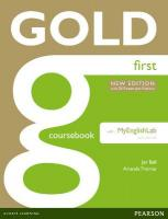 Gold First New Edition Coursebook with FCE MyLab Pack 2nd edition