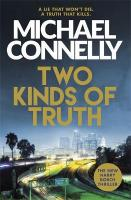 Two Kinds of Truth: The New Harry Bosch from No.1 Bestseller