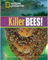 Killer Bees! plus Book with Multi-ROM: Footprint Reading Library 1300 International Edition, Level 3, B1