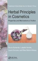 Herbal Principles in Cosmetics: Properties and Mechanisms of Action