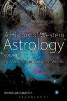 History of Western Astrology: The Medieval and Modern Worlds, v. 2, Medieval and Modern Worlds