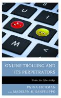 Online Trolling and Its Perpetrators: Under the Cyberbridge