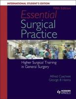 Essential Surgical Practice: Higher Surgical Training in General Surgery, Fifth Edition 5th New edition