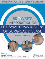Browse's Introduction to the Symptoms & Signs of Surgical Disease 5th Revised edition