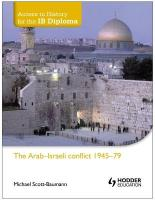 Access to History for the IB Diploma: The Arab-Israeli conflict 1945-79