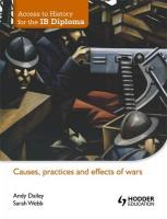 Causes, Practices and Effects of Wars