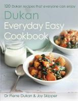 Dukan Everyday Easy Cookbook