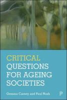 Critical Questions for Ageing Societies