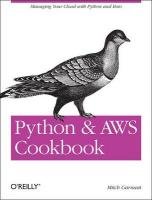 Python and AWS Cookbook: Managing Your Cloud with Python and Boto