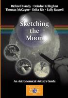 Sketching the Moon: An Astronomical Artist's Guide 2012