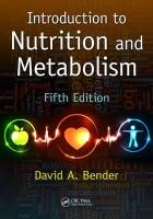Introduction to Nutrition and Metabolism 5th New edition