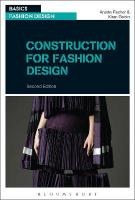 Construction for Fashion Design 2nd Revised edition