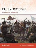 Kulikovo 1380: The battle that made Russia