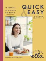 Deliciously Ella Quick & Easy: Plant-based Deliciousness