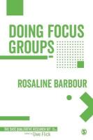 Doing Focus Groups 2nd Revised edition