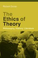 Ethics of Theory: Philosophy, History, Literature