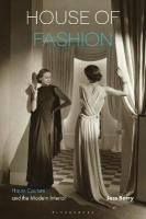House of Fashion: Haute Couture and the Modern Interior
