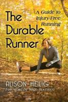 Durable Runner: A Guide to Injury-Free Running