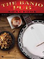 Banjo Pub Songbook: 35 Reels, Jigs & Fiddle Tunes Arranged For 5-String Banjo