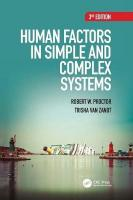 Human Factors in Simple and Complex Systems 3rd New edition