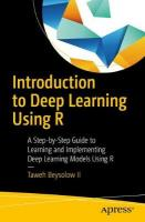Introduction to Deep Learning Using R: A Step-by-Step Guide to Learning and Implementing Deep Learning Models Using R 1st ed.