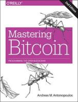 Mastering Bitcoin 2e: Programming the Open Blockchain 2nd Revised edition