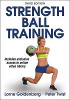 Strength Ball Training 3rd Edition 3rd edition
