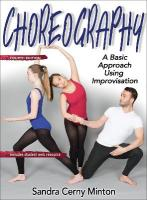 Choreography 4th Edition With Web Resource: A Basic Approach Using Improvisation 4th edition