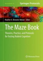 Maze Book: Theories, Practice, and Protocols for Testing Rodent Cognition