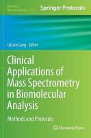 Clinical Applications of Mass Spectrometry in Biomolecular Analysis: Methods and Protocols 2016
