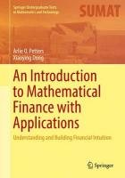 Introduction to Mathematical Finance with Applications: Understanding and Building Financial Intuition 2016 1st ed. 2016