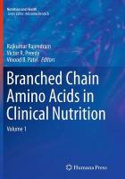 Branched Chain Amino Acids in Clinical Nutrition: Volume 1 Softcover reprint of the original 1st ed. 2015, Volume 1