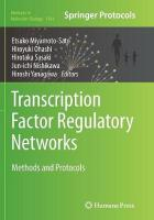 Transcription Factor Regulatory Networks: Methods and Protocols Softcover reprint of the original 1st ed. 2014