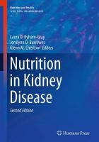 Nutrition in Kidney Disease Softcover reprint of the original 2nd ed. 2014