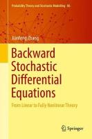 Backward Stochastic Differential Equations: From Linear to Fully Nonlinear Theory 2017 1st ed. 2017