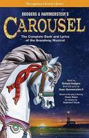 Rodgers and Hammerstein s Carousel: The Complete Book and Lyrics of the Broadway Musical Updated