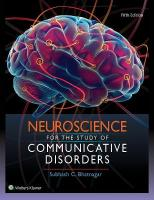 Neuroscience for the Study of Communicative Disorders 5th edition