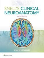 Snell's Clinical Neuroanatomy 8th edition