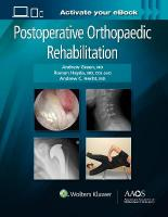 Postoperative Orthopaedic Rehabilitation First