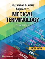 Programmed Learning Approach to Medical Terminology 3rd edition