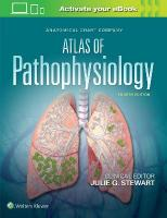 Anatomical Chart Company Atlas of Pathophysiology 4th edition
