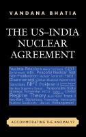 US-India Nuclear Agreement: Accommodating the Anomaly?