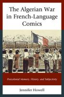 Algerian War in French-Language Comics: Postcolonial Memory, History, and Subjectivity