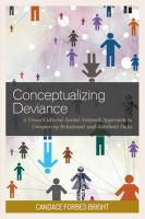 Conceptualizing Deviance: A Cross-Cultural Social Network Approach to Comparing Relational and   Attribute Data