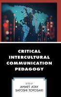 Critical Intercultural Communication Pedagogy