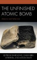 Unfinished Atomic Bomb: Shadows and Reflections