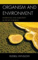 Organism and Environment: Inheritance and Subjectivity in the Life Sciences