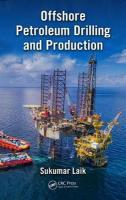 Offshore Petroleum Drilling and Production