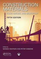 Construction Materials: Their Nature and Behaviour, Fifth Edition 5th New edition
